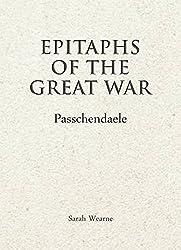 Epitaphs of The Great War: Passchendaele