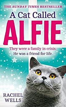 A Cat Called Alfie by [Wells, Rachel]