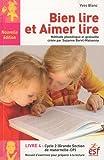 Bien lire et Aimer lire - Livre 4, Grande Section de maternelle et Cours Préparatoire, Recueil d'exercices de préparation à la lecture syllabique