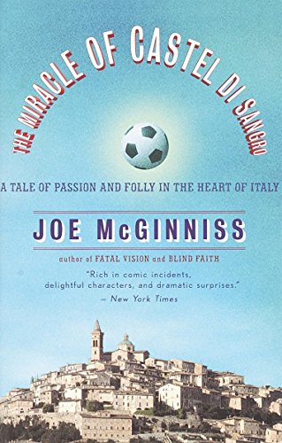 The Miracle of Castel Di Sangro: A Tale of Passion and Folly in the Heart of Italy por Joe McGinniss