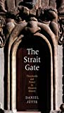 The Strait Gate – Thresholds and Power in Western History