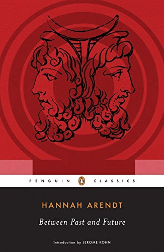 Between Past and Future (Penguin Classics) por Hannah Arendt