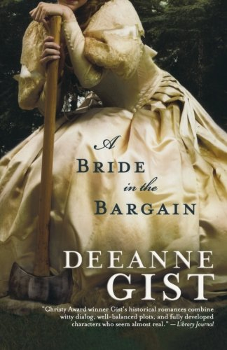 A Bride in the Bargain (Brides (Bethany House)) House Of Brides