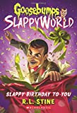 Goosebumps SlappyWorld #1: Slappy Birthday to You