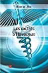 Les Coleres d'Hippocrate par Hilaire de l`Orne