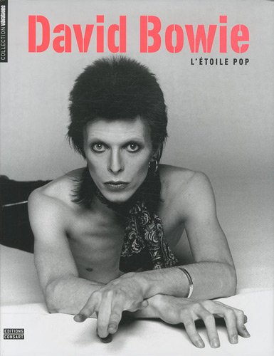 David Bowie, l'étoile pop par Bill Demain