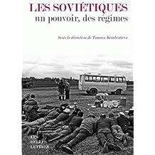 Les Sovietiques, Un Pouvoir, Des Regimes (Romans, Essais, Poesie, Documents)