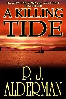 A Killing Tide (Columbia River Thrillers Book 1) (English Edition) di [Alderman, P.J.]