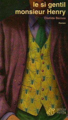 Le si gentil monsieur Henry par Clotilde Bernos