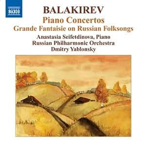 Balakirev - Piano Concertos; Grande Fantaisie on RussianFolksongs