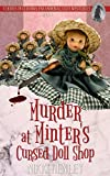 Murder at Minter's Cursed Doll Shop (Curious in Eubanks Paranormal Cozy Mysteries Book 1)