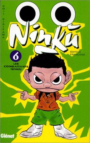 Ninku, tome 6 : Les Combattans Ninku par Koji Kiriyama