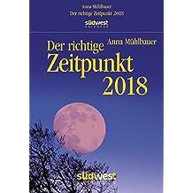 Der richtige Zeitpunkt 2018 Textabreißkalender