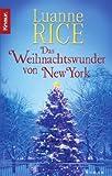 Das Weihnachtswunder von New York - Luanne Rice