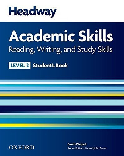 Headway 2 Academic Skills Reading and Writing Student's Book by Sarah Philpot (2013-09-15)