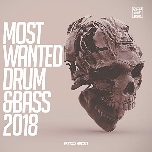 Most Wanted Drum & Bass 2018
