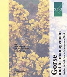Gorse and Its Management (Studies in golf course management)