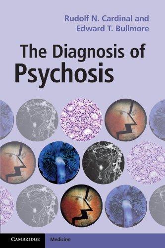 The Diagnosis of Psychosis (Cambridge Medicine (Paperback))