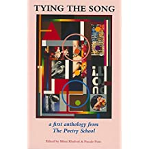 Tying the Song: A First Anthology from the Poetry School, 1997-2000