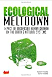 Ecological Meltdown: Impact of Unchecked Human Growth on the Earth's Natural Systems