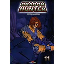 Dragon Hunter, Tome 11 :