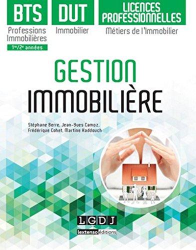 Gestion immobilière - BTS Professions immobilières, DUT immobilier, Licences professionnelles Métier par Collectif