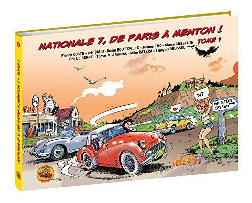 Nationale 7, de Paris à Menton par COSTE Franck