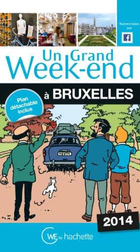Un Grand Week-End à Bruxelles 2014