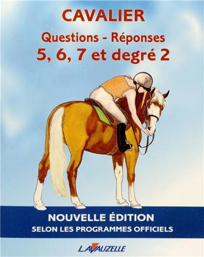 CAVALIER - QUESTIONS/REPONSES 5  7 et degr 2
