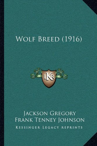 Wolf Breed (1916)