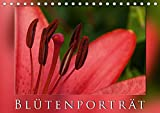 BlütenporträtAT-Version (Tischkalender 2017 DIN A5 quer): Ein Blütenporträt komponiert aus Makro- und Nahaufnahmen. (Monatskalender, 14 Seiten ) (CALVENDO Natur)