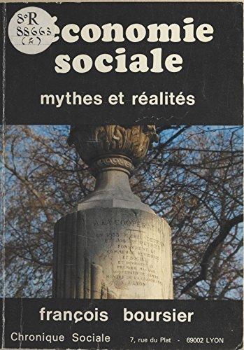 Télécharger en ligne L'Économie sociale : Mythes et réalités pdf