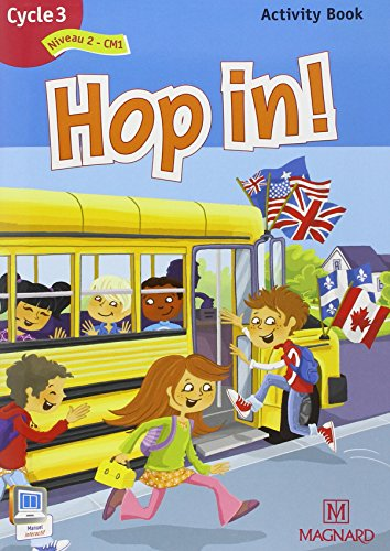 Hop in ! Activity Book Cycle 3 : Niveau 2
