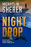 Night Drop (Blake Sanders 3) by Michael W. Sherer front cover