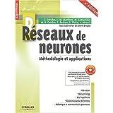 Réseaux de neurones (1 livre + 1CD-Rom) : Méthodologie et applications