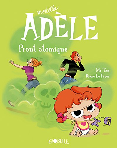 Mortelle Adèle, Tome 14: Prout atomique par Mr TAN