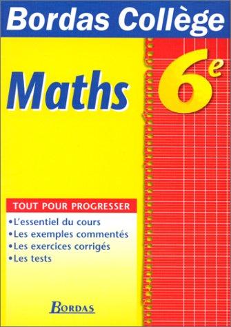 B.COLL. MATHEMATIQUES 6E (Ancienne Edition)