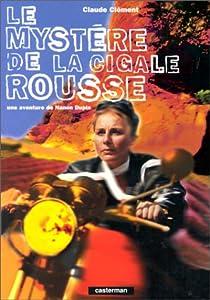 """Afficher """"Le Mystère de la cigale rousse"""""""