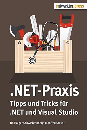 .NET-Praxis. Tipps und Tricks für .NET und Visual Studio