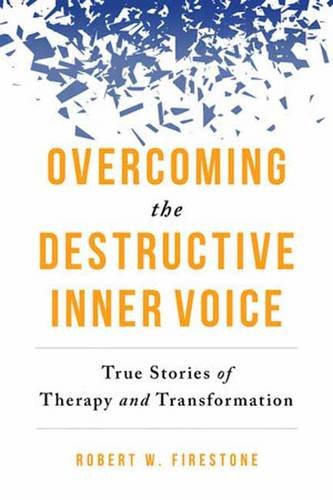 overcoming-the-destructive-inner-voice-subtitle-true-stories-of-therapy-and-transformation
