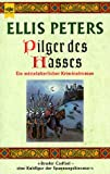 Pilger des Hasses - Ellis Peters