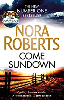 Come Sundown (English Edition) van [Roberts, Nora]
