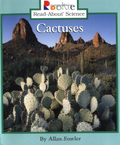 Cactuses (Rookie Read-About Science)