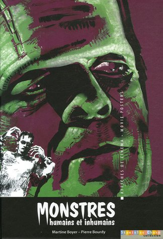 Monstres humains et inhumains : Edition bilingue français-anglais par Martine Boyer, Pierre Bourdy