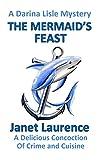 The Mermaid's Feast (The Darina Lisle Mysteries Book 10) (English Edition)