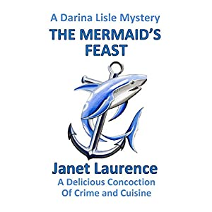 The Mermaid's Feast (The Darina Lisle Mysteries Book 10)
