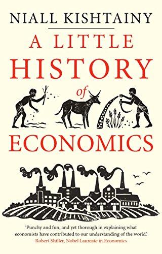 Little History of Economics (Little Histories) por Niall Kishtainy