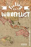 Feeling Wanderlust Notebook: Lined Book for Your Trips, University, Notes. [Lingua Inglese]