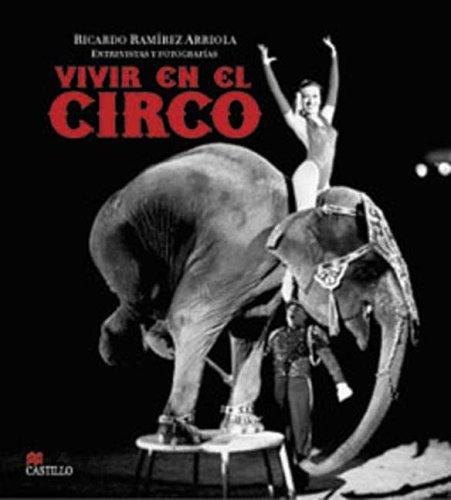 Vivir En El Circo/Living in a Circus (La Otra Escalera/the Other Stair)