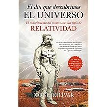 Día Que Descubrimos El Universo, El